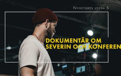 Dokumentär om Severin och konferens