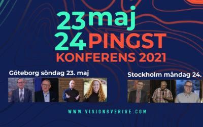 Vision Sverige satsar på Pingst!